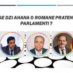 So kerge dzi akana o Romane Pratenikija ko Parlamenti ?